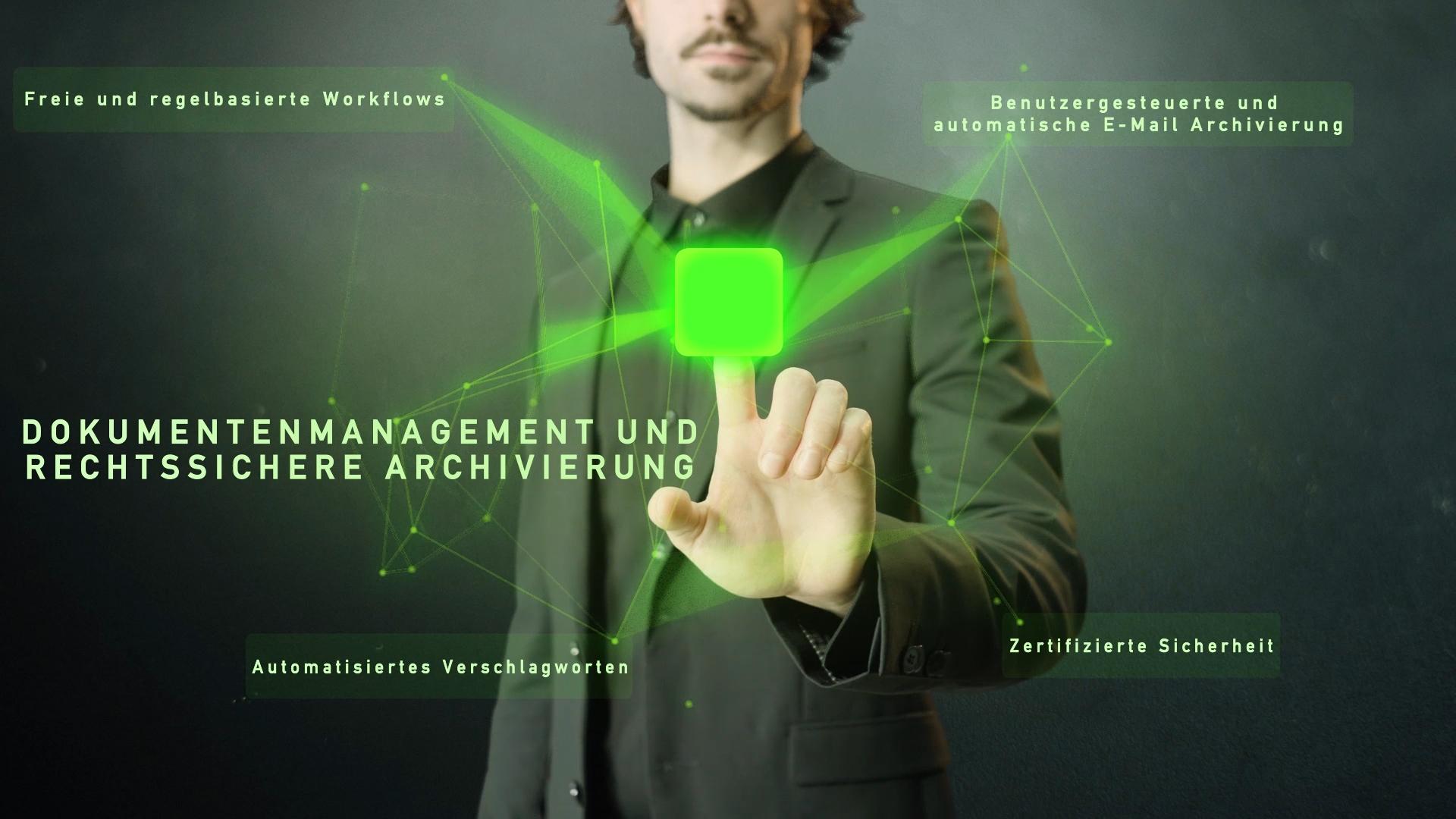 grünes Netzwerk mit Wort Dokumentenmanagement und rechtssichere Archivierung und Mann im Hintergrund